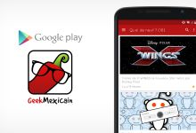 L'application Android de Geek Mexicain disponible !
