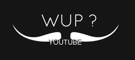 What's up Youtube ? #WUP1
