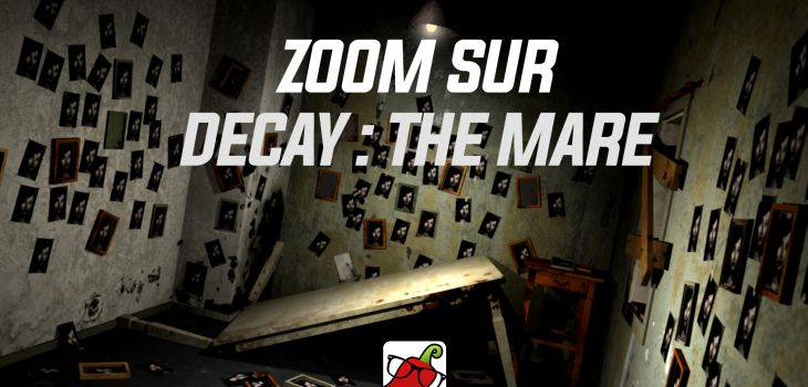 Zoom Sur Decay: The Mare