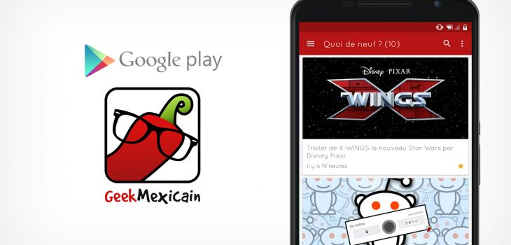 L'application Android Geek Mexicain passe au material design