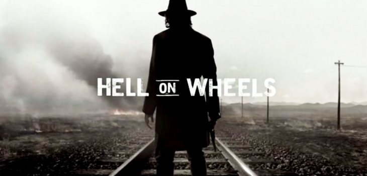 [Critique] Hell on Wheels - Western moderne?