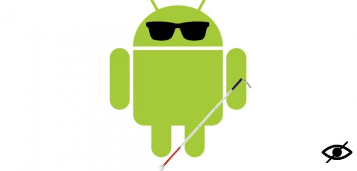 [ANDROID] Malvoyance, comment vraiment adapter son mobile ?
